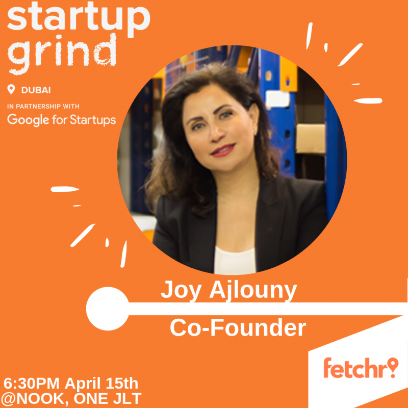 Fireside Chat with Joy Ajlouny - Co-Founder, FETCHR